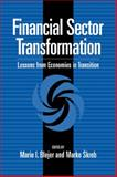 Financial Sector Transformation : Lessons from Economies in Transition, , 0521088224