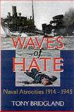 Waves of Hate, Tony Bridgland, 0850528224