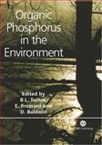 Organic Phosphorus in the Environment, Benjamin L Turner, Emmanuel Frossard, Darren S Baldwin, 0851998224