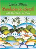 Saudades Do Brazil and Other Works for Piano, Darius Milhaud, 0486438228