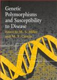 Genetic Polymorphisms and Susceptibility to Disease, Miller, Mark S., 0748408223