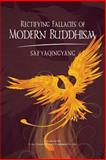 Rectifying Fallacies of Modern Buddhism, Sakyaqingyang, 1460978226
