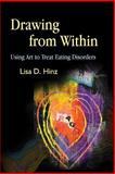 Drawing from Within, Lisa D. Hinz, 1843108224