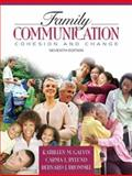 Family Communication : Cohesion and Change, Galvin, Kathleen M. and Brommel, Bernard J., 0205498221
