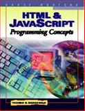 HTML and JavaScript Programming Concepts, Barksdale, Karl and Turner, E. Shane, 053868822X