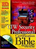 CIW Security Professional Certification Bible, Mandy Andress and Philip Cox, 0764548220
