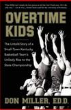 Ovetime Kids, Don Miller, 1596528222