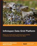 Infinispan Data Grid Platform, F. Marchioni and M. Surtani, 184951822X