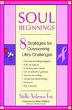 Soul Beginnings, Shellie Anderson-Tazi, 0425198227