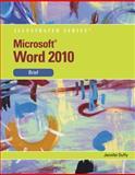 Microsoft® Word 2010, Duffy, Jennifer, 0538748222