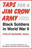 Taps for a Jim Crow Army : Letters from Black Soldiers in World War II, , 0813108225