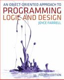 An Object-Oriented Approach to Programming Logic and Design, Joyce Farrell, 1133188222
