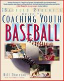 Coaching Youth Baseball, Bill Thurston, 0071358226