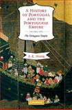 A History of Portugal and the Portuguese Empire Vol. 2 : From Beginnings To 1807, Disney, A. R., 0521738229