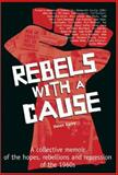 Rebels with a Cause, Helen Garvy, 0918828228