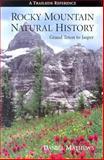 Rocky Mountain Natural History, Daniel Mathews, 0962078220