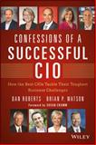 Confessions of a Successful CIO, Dan Roberts and Brian Watson, 1118638220
