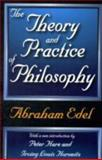 The Theory and Practice of Philosophy, Edel Staff, 1412808227