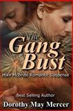 The Gang Bust, Dorothy Mercer, 1495218228
