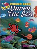 3-D Sticker Book--under the Sea, Dover and Activity Books, 0486498220
