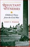 Reluctant Witnesses, Emmy E. Werner, 0813328225