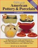 Warman's American Pottery and Porcelain, Susan D. Bagdade and Al Bagdade, 0873418220