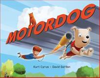 Motor Dog, Kurt Cyrus, 1423168224