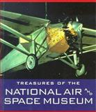 Treasures of the National Air and Space Museum, National Air and Space Museum Staff and Martin O. Harwit, 1558598227