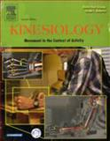 Kinesiology : Movement in the Context of Activity, Greene, David Paul and Roberts, Susan L., 0323028225