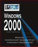 Migrating from Microsoft Windows NT 4.0 to Microsoft Windows 2000, LightPoint Solutions, 0595148220