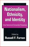 Nationalism, Ethnicity, and Identity 9780765808226