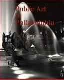 Public Art in Philadelphia 9780877228226