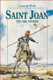 Saint Joan, Louis De Wohl, 0898708222
