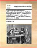 Astronomy and Elementary Philosophy, Translated from the Latin of Placidus de Titus, Placido Titi, 1140848224