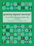 Growing Beyond Survival, Elizabeth G. Vermilyea, 1886968225