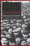 In the Frame : Memory in Society, 1910-2010, Smith, Dai, 1906998221