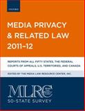 MLRC 50-State Survey: Media Privacy and Related Law 2011-12, Media Law Resource Center, 0199828229