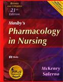 Pharmacology in Nursing, McKenry, Leda M. and Salerno, Evelyn, 032301822X