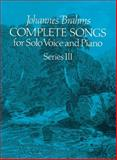 Complete Songs for Solo Voice and Piano, Johannes Brahms, 0486238229