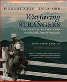 Wayfaring Strangers, Fiona Ritchie and Doug Orr, 1469618222