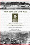John Dooley's Civil War, Robert Emmett Curran, 1572338229