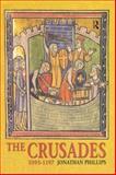 The Crusades, 1095-1197 9780582328228