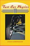 Fast Car Physics, Edmondson, Chuck, 0801898226