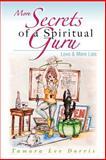 More Secrets of a Spiritual Guru, Tamara Dorris, 1492378224