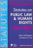 Public Law and Human Rights 2006-2007, Wallington, Peter and Lee, Robert G., 0199288224