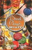 Dead Guy's Stuff, Sharon Fiffer, 0312278225