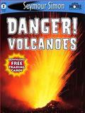 Danger! Volcanoes, Seymour Simon, 1623348226