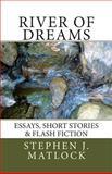 River of Dreams, Stephen Matlock, 1493798235