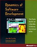 Dynamics of Software Development : Don't Flip the Bozo Bit and 53 More Rules for Delivering Great Software on Time, McCarthy, Jim, 1556158238