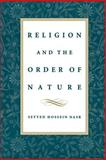 Religion and the Order of Nature, Nasr, Seyyed Hossein, 019510823X